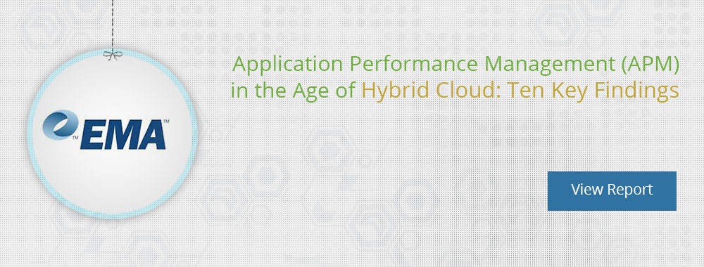 Application Performance Monitoring (APM) in the Age of Hybrid Cloud: Ten Key Findings by EMA