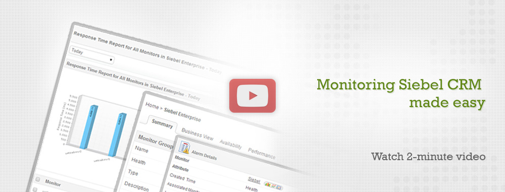 Monitoring Siebel CRM made easy