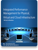 Performance Management for Physical, Virtual & Cloud Infrastructure